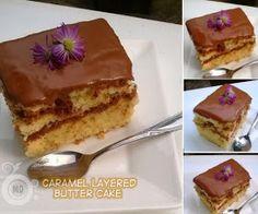 Malaysian Delicacies: Caramel Layered Butter Cake