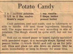 *We called this Irish Potato Candy* Glad to have found this! Vintage recipe from Known today as Christmas Candy or Peanut Butter Potato Candy. Retro Recipes, Old Recipes, Vintage Recipes, Cookbook Recipes, Candy Recipes, Sweet Recipes, Holiday Recipes, Cooking Recipes, Fudge Recipes