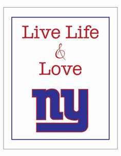 live life and love NY GIANTS 8 x 10 poster by LiveLifeAndLove, $10.75