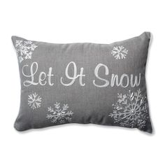 HAVE  - Amazon.com: Pillow Perfect Let It Snow Rectangular Throw Pillow, Grey: Home & Kitchen