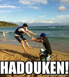 in hawaii, its not street fighter... it's beach fighter! hiya!