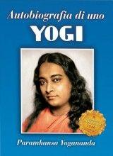Autobiografia di uno Yogi - Edizione Originale del 1946