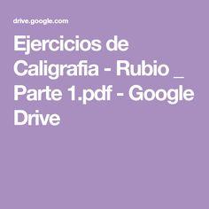 Ejercicios de Caligrafia - Rubio _ Parte 1.pdf - Google Drive