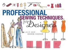 Professional Sewing Techniques for Designers by Jules Cole, http://www.amazon.com/dp/1563675161/ref=cm_sw_r_pi_dp_cxOAsb1D4K3V7