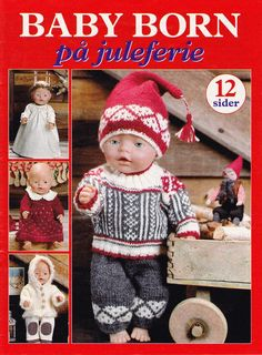 Trico Croche & Artesanato: Baby Born -Knitting and Sewing Dolls Magazine, Knitting Dolls Clothes, Sewing Dolls, Knitted Dolls, Doll Clothes, Baby Knitting, Crochet Baby, Baby Dolls, Girl Dolls, Baby Born Clothes