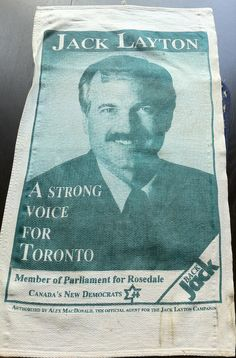 Jack Layton's Tea Towel. A touching story about Jack from 1993. RIP, Jack Layton.
