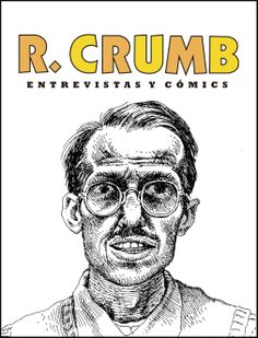 Self Portrait by Robert Crumb, November 1982 Robert Crumb, Art Jokes, Garfield, Classic Cartoons, Comic Covers, Blog, Illustration, Artists, Pedestal