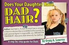 Dad Hair...a step-by-step guide for dads...funny!
