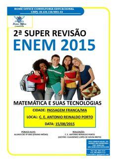 Cartaz da segunda revisão Especial ENEM 2015 no CE Antonio Reinaldo Porto, na cidade de Passagem Franca,em 15/08/2015.