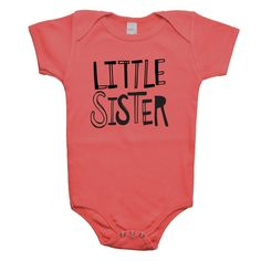 Little Sister Baby One Piece Bodysuit  Baby by VicariousClothing