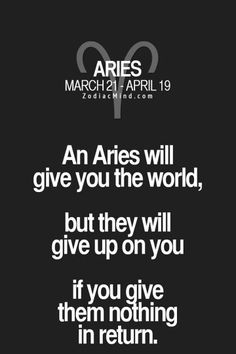 Aries hates to quit,if we stop trying it's because we have grown tiresome of a. - Aries hates to quit,if we stop trying it's because we have grown tiresome of and we don't care - Aries Zodiac Facts, Aries And Scorpio, Aries Baby, Aries Astrology, Aries Quotes, Aries Sign, Aries Horoscope, Zodiac Mind, My Zodiac Sign