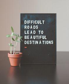 difficult roads lead to beautiful destinations desk decor photo – Free Quote Image on Unsplash