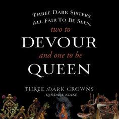 THREE DARK CROWNS Quote #3