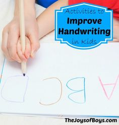 Activities to Improve Handwriting without frustration and tears - The Joys of Boys