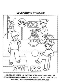 La maestra Linda: Educazione stradale Worksheets For Kids, Kindergarten Worksheets, Road Safety Signs, Safety Games, Safety Classes, French Language Lessons, Special Education Classroom, Health And Safety, Coloring Pages