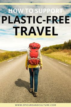 Learn how to support plastic-free travel and be an advocate for sustainable tourism! // #SustainableTravel #ResponsibleTourism #PlasticFree #Green #Eco Packing List For Travel, New Travel, Packing Tips, Travel Usa, Family Travel, Europe Packing, Travel Advice, Travel Tips, Travel Articles