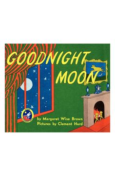 A classic bedtime story - Goodnight moon.