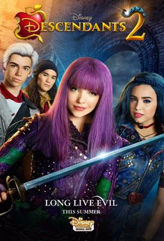 Disney's Descendants 2!!! Long Live Evil!!! This Summer!!!