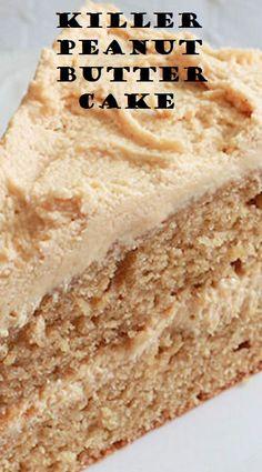 Killer Peanut Butter Cake   SYLVIA FOOD #cake #desserts Cake Bars, Pie Cake, No Bake Cake, Cake Icing, Cupcake Frosting, Cupcake Cakes, Cupcake Recipes, Peanut Butter Desserts, Cookie Desserts