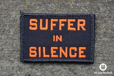 Suffer in Silence (Orange)
