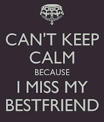 miss my best friend quotes - Miss you girl and cant wait to see you soon. (((Hugs)) adrienne