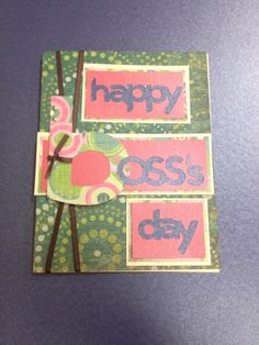 Boss's day card Cricut Cards, Stampin Up Cards, Bosses Day Cards, Crafts To Make, Diy Crafts, Card Ideas, Gift Ideas, Going Crazy, Cute Cards