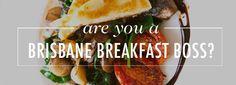 Brisbane's 50 Best Breakfasts: How Much of a Brisbane Breakfast Boss Are You? Brisbane Restaurants, Best Breakfast, Big Boys, Picnic, Boss, Brunch, Bucket, Australia, Eat