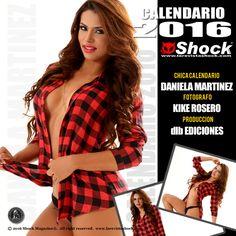 Shock Magazine® & León Fernández™ tienen el placer de presentar a la Chica Calendario 2016 Daniela Martinez