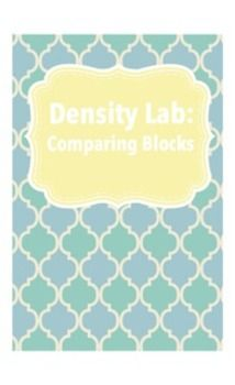 This lab requires that you already have density cube sets, you that you have various cubes made of different materials that the students can measure etc. This lab was designed for block sets where the blocks all have the same volume, but varying masses and densities. This is great because it helps the students understand that density does not rely only on size, that when the masses change within the same volume, the density changes as well.