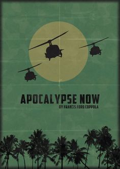 Apocalypse Now, a 1979 American epic war film set during the Vietnam War, directed and produced by Francis Ford Coppola, by Joseph Conrad. Classic Movie Posters, Minimal Movie Posters, Minimal Poster, Movie Poster Art, Poster S, Classic Films, Cool Posters, Cinema Tv, Cinema Posters