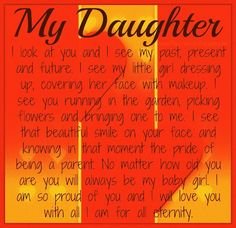 inspirational quotes for daughters | ... one. Nothing brings me more pride in my life than my daughter