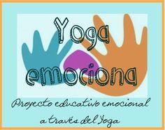 PROGRAMA YOGA-EMOCIONA. Planificación de actividades de mindfulness, yoga, relajación, masajes, respiración y otras.. para niños de Educación Infantil