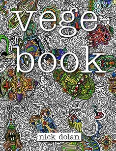 Vegebook and Vegepatterns by Nick Dolan -  Colour with Claire Colouring Book Review