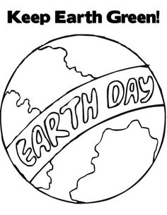 Keep Earth Green On Day Coloring Picture For Kids
