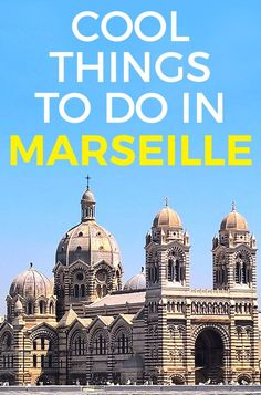 Cool Things To Do in Marseille - best places to see in Marseille & unique attractions #marseille #france