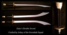 Prince Zuko's Double Swords ..... insp for E or whoever has double swords