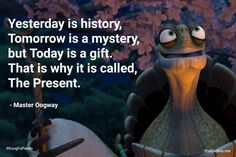Master Oogway Quote Picture master oogway quotes the quotes kung fu panda quotes Master Oogway Quote. Here is Master Oogway Quote Picture for you. Master Oogway Quote master oogway quotes the quotes kung fu panda quotes. Kung Fu Panda Quotes, Po Kung Fu Panda, Cute Quotes, Words Quotes, Best Quotes, Funny Quotes, Sayings, Positive Quotes, Motivational Quotes
