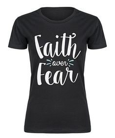 Look what I found on #zulily! Black 'Faith Over Fear' Fitted Tee #zulilyfinds