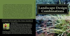 The Story Behind the Author and Book...I am very excited to be officially announcing the launching of my second book, Landscape Design Combinations! Fifty something years ago, I developed a passion for all things green and started digging in the soil by the age of five. In the 1980's, I entered the field of education and after sixteen years...read more of blog post (Click on Link Below)