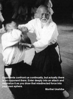 Aikido wisdom from master Ueshiba Master Self-Defense to Protect. Best Picture For Martial Arts Qu Aikido Martial Arts, Martial Arts Quotes, Martial Artists, Warrior Spirit, Warrior Quotes, Wisdom Quotes, Art Quotes, Life Quotes, Judo