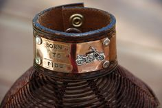 A personal favorite from my Etsy shop https://www.etsy.com/listing/230086113/born-to-ride-leather-cuff