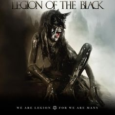 Legion of the Black!