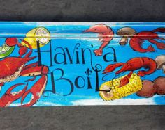 HAVIN' a BOIL sign  Crab and Crawfish - Painted Antique Baseboard Weathered **Kitchen Art**