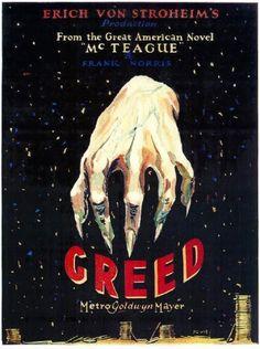 14. Greed (1924), dir. Erich von Stroheim.