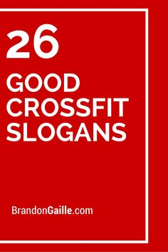26 Good Crossfit Slogans