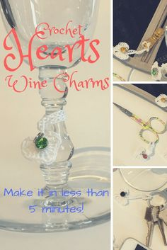 Crochet Hearts Wine Charms - these adorable charms can also be used as a zipper pull, on keys, scissor fob, cell phone charm, etc.  Just in time for Valentine's Day.