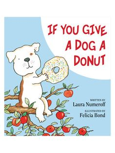 If You Give a Dog a Donut from Books to Read With Your Kids on Gilt