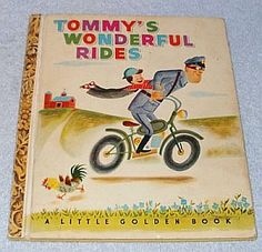 "Vintage Little Golden Book ""Tommy's Wonderful Rides"" ""A"" Printing 1948"