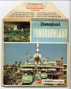 Tomorrowland Viewmaster reels  Ohhhhh I have this and the rest of the Disneyland viewmaster reels almost as good as being there!! ; )