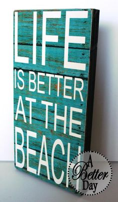Life Is Better At The Beach **FREE Shipping** by ABetterDay on Etsy https://www.etsy.com/listing/104820669/life-is-better-at-the-beach-free